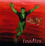 Toadies: Rubberneck - Plak