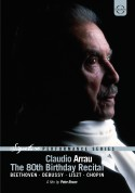 Claudio Arrau - The 80th Birthday Recital - Avery Fischer Hall - DVD