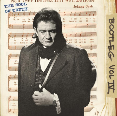 Johnny Cash: Bootleg Vol. IV - The Soul Of Truth - CD