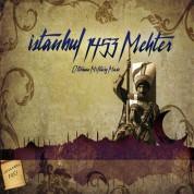 Çeşitli Sanatçılar: Mehter - İstanbul 1453 Mehter - CD