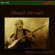 Hisarlı Ahmet: Kütahya'nın Pınarları - CD