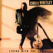 Chris Whitley: Living With The Law - Plak