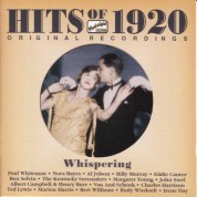 Hits Of The 1920S, Vol. 1 (1920): Whispering - CD