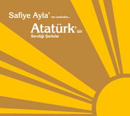 Safiye Ayla: Atatürk'ün Sevdiği Şarkılar - CD