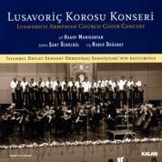 Lusavoriç Korosu Konseri - CD