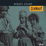 Mikail Aslan: Zernkut - CD