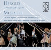 Barry Wordsworth, John Lanchbery, Jean-Pierre Jacquillat: Herold: La Fille Mal Gardee/ Messager: The Two Pigeons, Isoline - CD