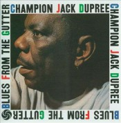 Champion Jack Dupree: Blues From The Gutter - Plak