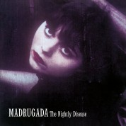 Madrugada: Nightly Disease - Plak