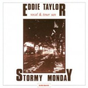 Eddie Taylor: Stormy Monday - CD