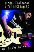 George Thorogood: Live In '99 - DVD