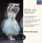 The National Philharmonic Orchestra, London Symphony Orchestra, Richard Bonynge: Fête Du Ballet - A Compendium of Ballet Rarities - CD
