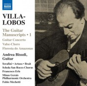 Andrea Bissoli: Villa-Lobos: The Guitar Manuscripts, Vol. 1 - CD
