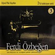 Ferdi Özbeğen: 3'lü Koleksiyon Serisi 3 - CD