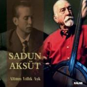 Sadun Aksüt: Altmış Yıllık Aşk - CD