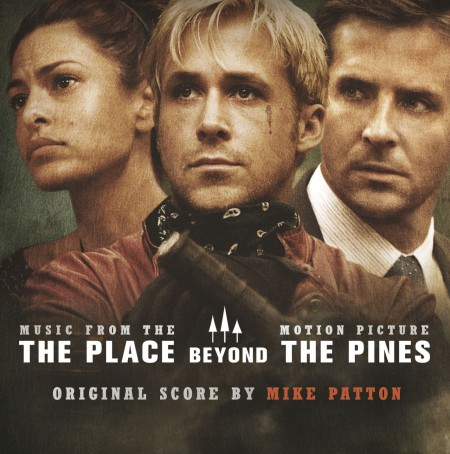 Mike Patton: OST - The Place Beyond The Pines - CD