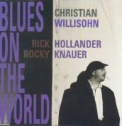 Christian Willisohn: Blues On The World - CD