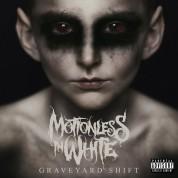 Motionless In White: Graveyard Shift - Plak