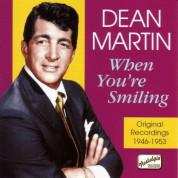 Dean Martin: Martin, Dean: When You'Re Smiling (1946-1953) - CD