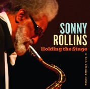 Sonny Rollins: Holding the Stage (Road Shows Vol.4) - Plak
