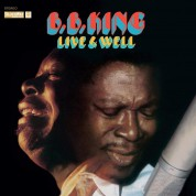 B.B. King: Live & Well (Deluxe Gatefold Edition) - Plak
