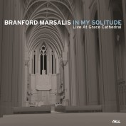 Branford Marsalis: In My Solitude: Live In Concert At Grace Cathedral - Plak