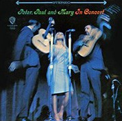 Peter, Paul & Mary: In Concert (200g-edition) - Plak
