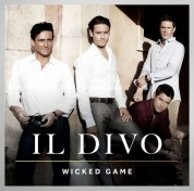 Il Divo: Wicked Game (Deluxe Edition) - CD