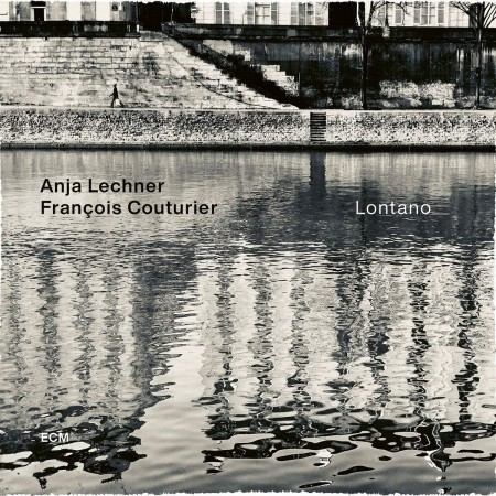 Anja Lechner, Francois Couturier: Lontano - CD