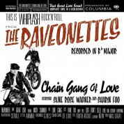The Raveonettes: Chain Gang Of Love - Plak