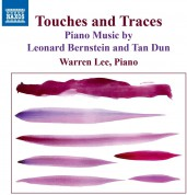 Warren Lee: Bernstein, Tan Dun: Touches and Traces - CD