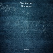 Gidon Kremer, Patricia Kopatchinskaja, Kremerata Baltica: Giya Kancheli: Chiaroscuro - CD
