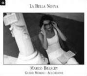 Accordone, Marco Beasley: La Bella Noeva - CD