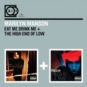 Marilyn Manson: Eat Me Drink Me/ The High End Of Low - CD