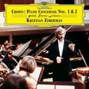 Krystian Zimerman, Polish Festival Orchestra: Chopin: Piano Concertos No: 1& 2 - Plak