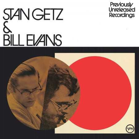 Stan Getz, Bill Evans: Getz & Evans - Previously  Unreleased Recordings - Plak