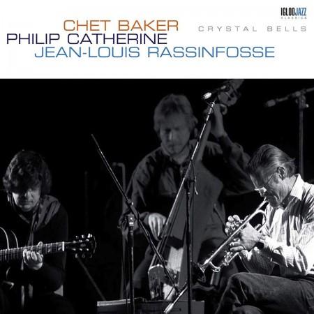 Jean-Louis Rassinfosse, Chet Baker, Philip Catherine: Crystal Bells - Plak