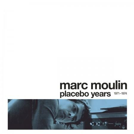 Marc Moulin: Placebo Years (Rsd 2015) - Plak