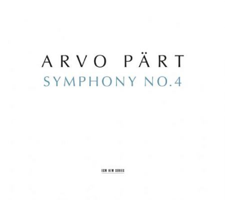 Los Angeles Philharmonic, Esa-Pekka Salonen: Arvo Part: Symphony No. 4 - CD