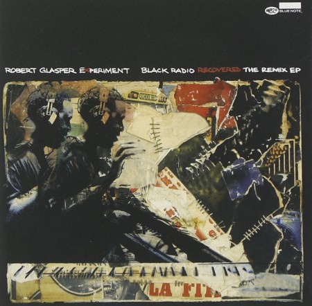 Robert Glasper: Black Radio Recovered: The Remix EP - CD