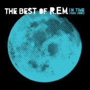 R.E.M.: In Time: A Collection Of R.E.M.'s Greatest Hits From 1988 To 2003 (Blue Vinyl) - Plak