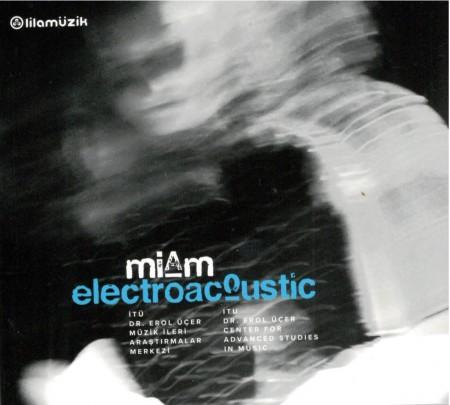Çeşitli Sanatçılar: Miam Electroacoustic - CD