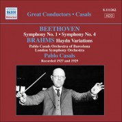 Pablo Casals: Beethoven: Symphonies Nos. 1 and 4 / Brahms: Variations On A Theme by Haydn (Casals) (1927, 1929) - CD
