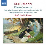 Jeno Jando: Schumann, R.: Piano Concerto in A Minor / Introduction and Allegro Appassionato - CD