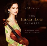 Hilary Hahn: In 27 Pieces - The Hilary Hahn Encores - Plak