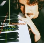 Sergio Cammariere: Il Pane, Il Vino E La Visione - CD