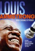Louis Armstrong: Good Evening Everybody - DVD