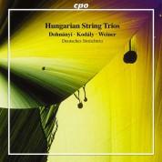 Deutsches Streichtrio: Hungarian String Trios (Kodaly, Dohnanyi, Weiner) - CD