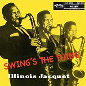 Illinois Jacquet: Swing's The Thing (45rpm, 200g-edition) - Plak