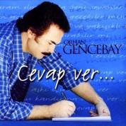 Orhan Gencebay: Cevap Ver - CD